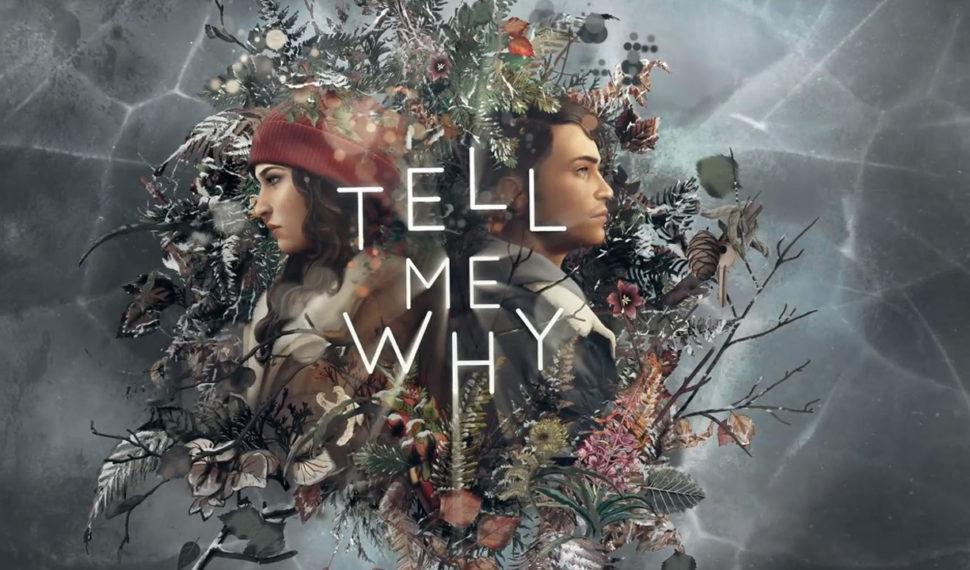 Tell Me Why – Découvrons ensemble les 60 premières minutes du jeu…